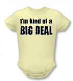 Infant: Big Deal Infant Onesie