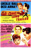 The Long, Long Trailer/Forever, Darling Affiche originale