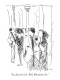 """""""Yes, they are rich.  Well, Wisconsin rich."""" - New Yorker Cartoon Premium Giclee Print by Richard Cline"""