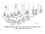 """""""Would everyone check to see they have an attorney I seem to have ended u…"""" - New Yorker Cartoon Premium Giclee Print by Michael Maslin"""