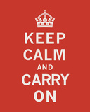 Keep Calm And Carry On II Kunstdruck von  The Vintage Collection