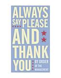 Always Say Please and Thank You Giclée-Druck von John Golden