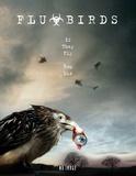 Flu Bird Horror Stampa