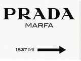 Prada Marfa Sign Opspændt lærredstryk af  Elmgreen and Dragset