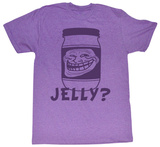 You Mad - Jelly T-Shirts