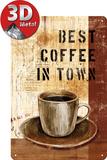 Best Coffee in Town Plaque en métal