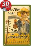 Wer Bier trinkt hilft der Landwirtschaft Kalender Metalen bord