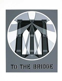 To The Bridge (from the American Dream Portfolio) Serigrafia por Robert Indiana