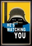He's Watching You Kunstdrucke