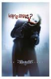 The Dark Knight Movie (Why So Serious) Poster Print Impressão original