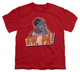 Youth: The Andy Giffith Show - Aw Pa! T-Shirt