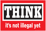 Think It's Not Illegal Yet Funny Poster Láminas