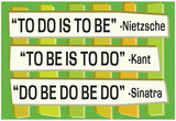 To Do Is To Be Nietzsche Kant Sinatra Quote Funny Poster Posters