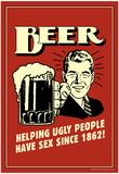 Retro bierposter, met Engelse tekst: Beer Helping Ugly People Have Sex Posters