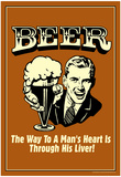 Beer Man's Heart Through His Liver Funny Retro Poster Poster