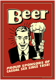 Beer Proud Sponsor Of Casual Sex Funny Retro Poster Plakater