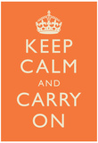 Keep Calm and Carry On Motivational Orange Art Print Poster アートポスター