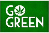 Marijuana Go Green College Print Poster Poster