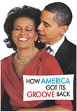 How America Got It's Groove Back Obama Funny Poster Print