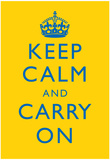 Keep Calm and Carry On Motivational Bright Yellow Art Print Poster ポスター
