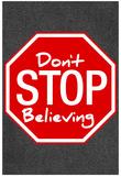 Bliv ved med at tro, på engelsk Posters