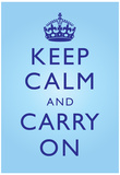 Keep Calm and Carry On Motivational Bright Blue Art Print Poster ポスター
