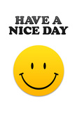 Have a Nice Day Smiley Face Art Print Poster Poster