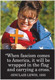 Facism Comes To America Wrapped in Flag Sinclair Lewis Quote Poster Póster