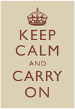 Keep Calm and Carry On Motivational Beige Art Print Poster ポスター