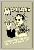 Marijuana Proud Sponsor Of Snack Food Industry Funny Retro Poster Posters