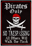 Pirates Only Sign Print Poster Posters