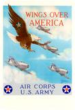 Wings Over America Air Corps U.S. Army WWII War Propaganda Art Print Poster Pôsters