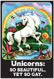 Unicorns So Beautiful Yet So Gay Funny Poster Fotografia