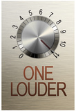 One Louder These Go to 11 Music Poster Stampe