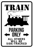 Train Parking Only Traffic Sign Print Poster Poster