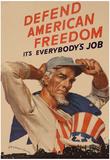 Uncle Sam Defend American Freedom It's Everybody's Job WWII War Propaganda Art Print Poster Plakat