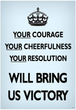 Your Courage Will Bring Us Victory (Motivational, Faded Pale Blue) Art Poster Print ポスター