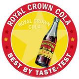 Royal Crown Cola RC Soda Best By Taste Test Round Blikkskilt
