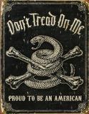 Dont Tread On Me Proud To Be An American Plaque en métal
