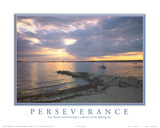 Perseverance Any Dream Worth Having Motivational Póster