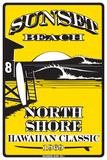 Sunset Beach North Shore Hawaiian Classic 1969 Blikskilt