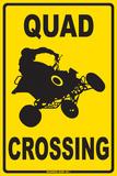 Quad Crossing Blechschild