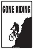 Gone Riding Blechschild
