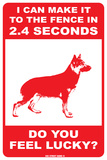 I can make it to the fence  (German Shephard) Blechschild