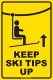 Keep Ski tips up Blikskilt