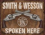S&W Spoken Here Blechschild