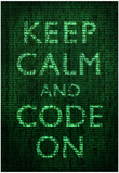 Keep Calm and Code On Poster Pósters