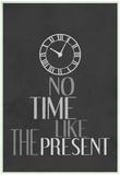 No Time Like The Present Láminas