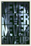 Gib niemals niemals niemals auf (mit engl. Text) Kunstdruck