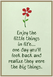 Enjoy the Little Things in Life Affiches